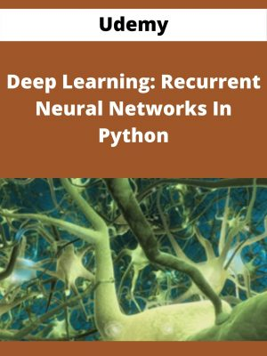 Udemy - Deep Learning: Recurrent Neural Networks In Python