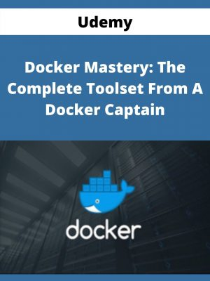 Udemy - Docker Mastery: The Complete Toolset From A Docker Captain