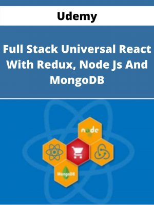 Udemy - Full Stack Universal React With Redux, Node Js And MongoDB