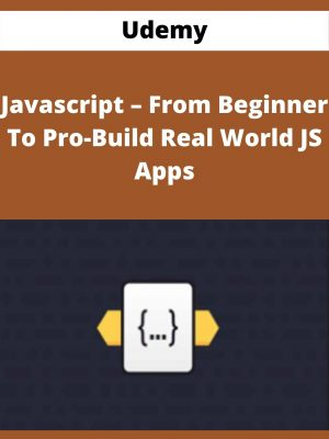 Udemy - Javascript - From Beginner To Pro-Build Real World JS Apps