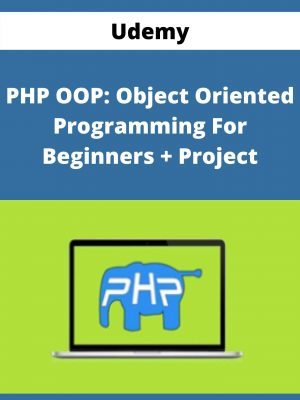 Udemy - PHP OOP: Object Oriented Programming For Beginners + Project