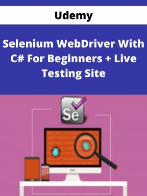Udemy - Selenium WebDriver With C# For Beginners + Live Testing Site
