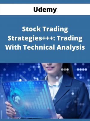 Udemy - Stock Trading Strategies+++: Trading With Technical Analysis