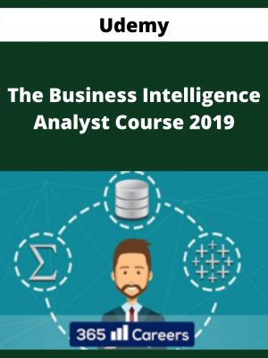 Udemy - The Business Intelligence Analyst Course 2019