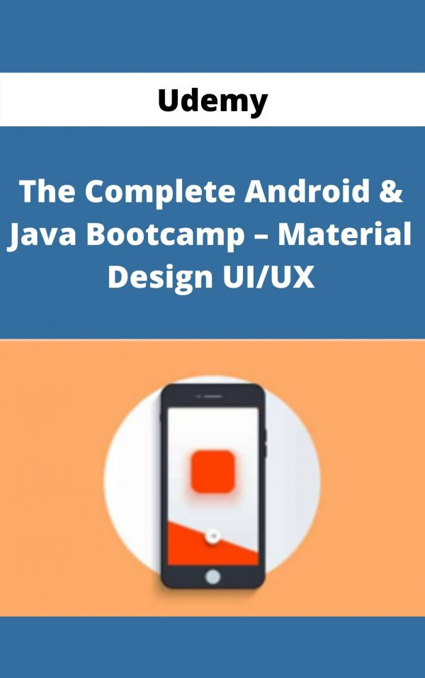 Udemy - The Complete Android & Java Bootcamp - Material Design UI/UX