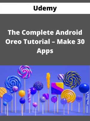 Udemy - The Complete Android Oreo Tutorial - Make 30 Apps