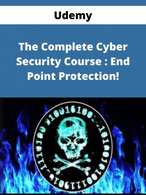 Udemy - The Complete Cyber Security Course : End Point Protection!