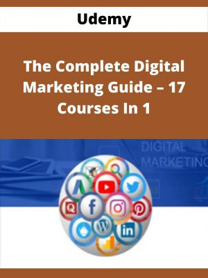Udemy - The Complete Digital Marketing Guide - 17 Courses In 1