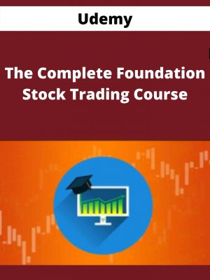 Udemy - The Complete Foundation Stock Trading Course