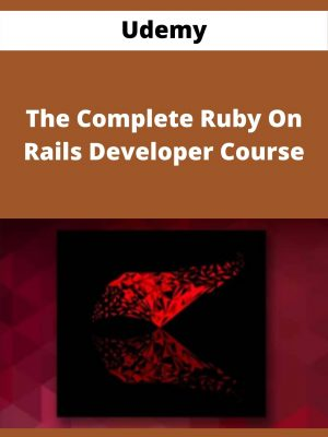 Udemy - The Complete Ruby On Rails Developer Course