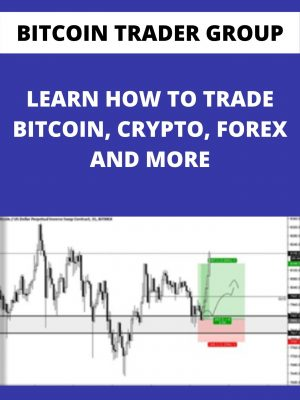 BITCOIN TRADER GROUP - LEARN HOW TO TRADE BITCOIN, CRYPTO, FOREX AND MORE