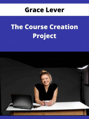 Grace Lever - The Course Creation Project