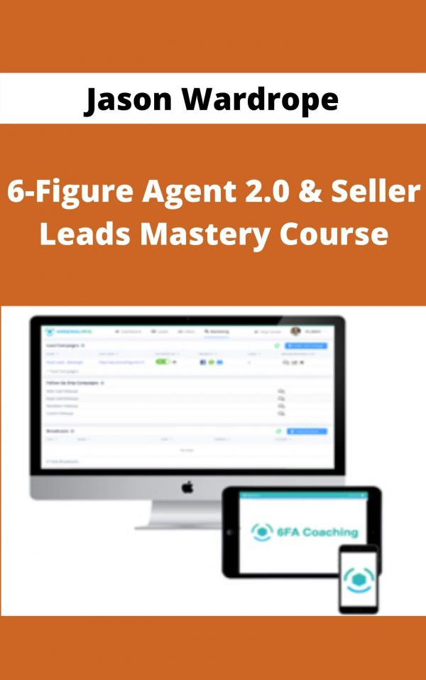 Jason Wardrope - 6-Figure Agent 2.0 & Seller Leads Mastery Course