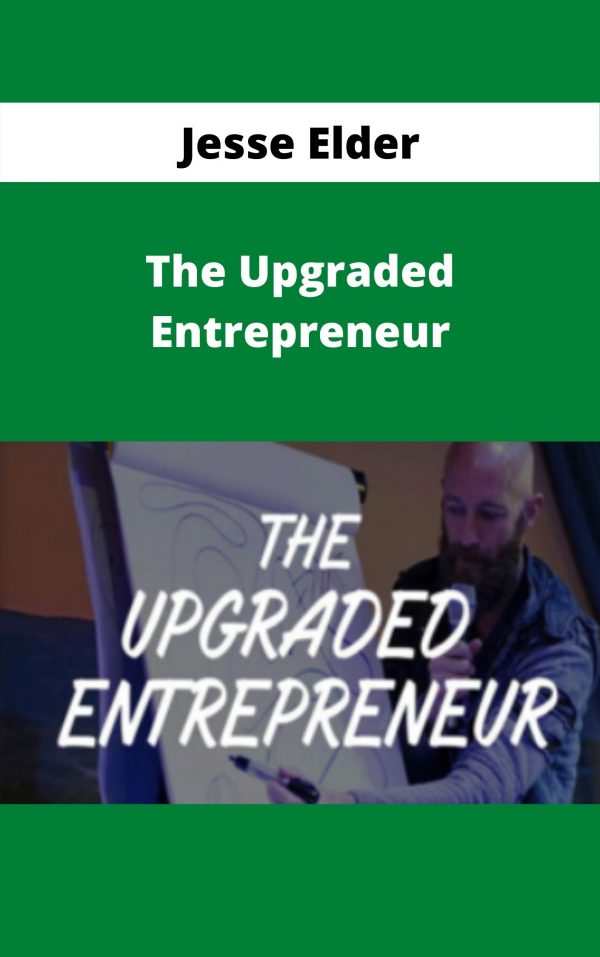 Jesse Elder - The Upgraded Entrepreneur