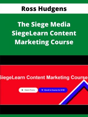 Ross Hudgens - The Siege Media SiegeLearn Content Marketing Course